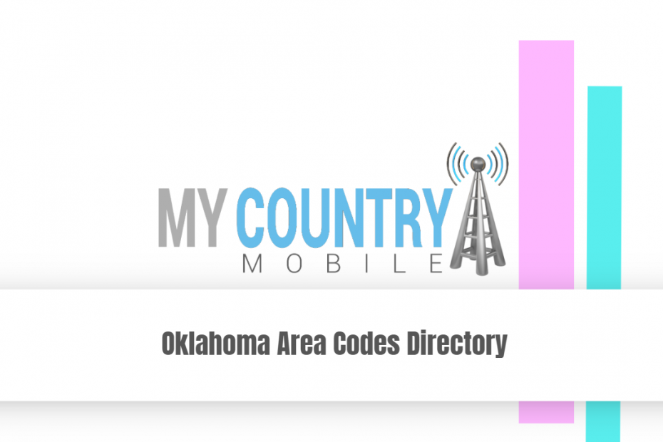 Oklahoma Area Codes Directory - My Country Mobile