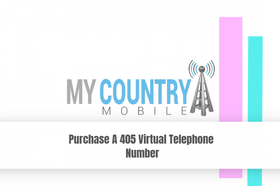 Purchase A 405 Virtual Telephone Number- My Country Mobile