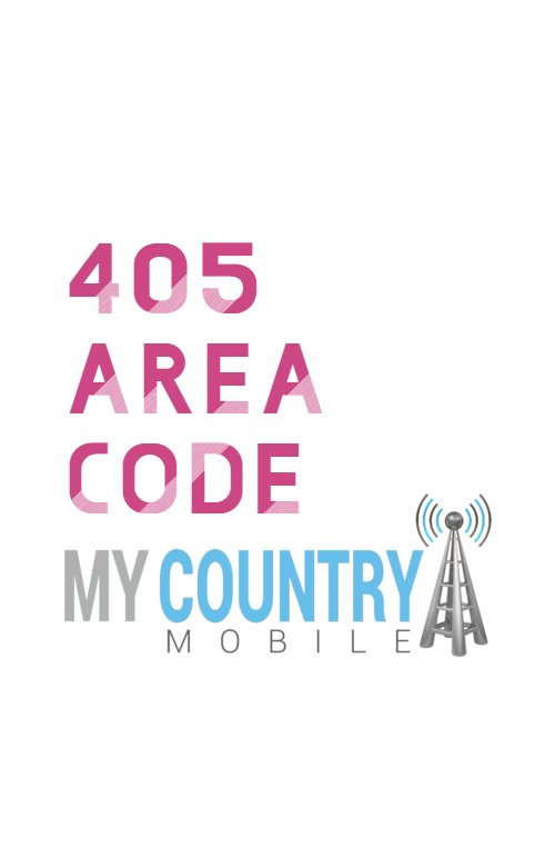 405 Area Code - My Country Mobile