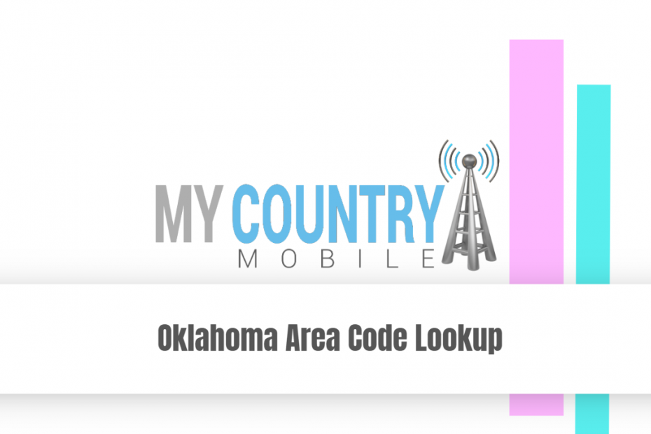 Oklahoma Area Code Lookup -My Country Mobile