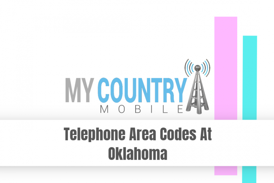 Telephone Area Codes At Oklahoma - My Country Mobile
