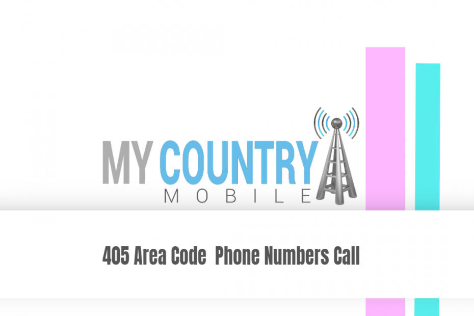 405 Area Code Phone Numbers Call - My Country Mobile