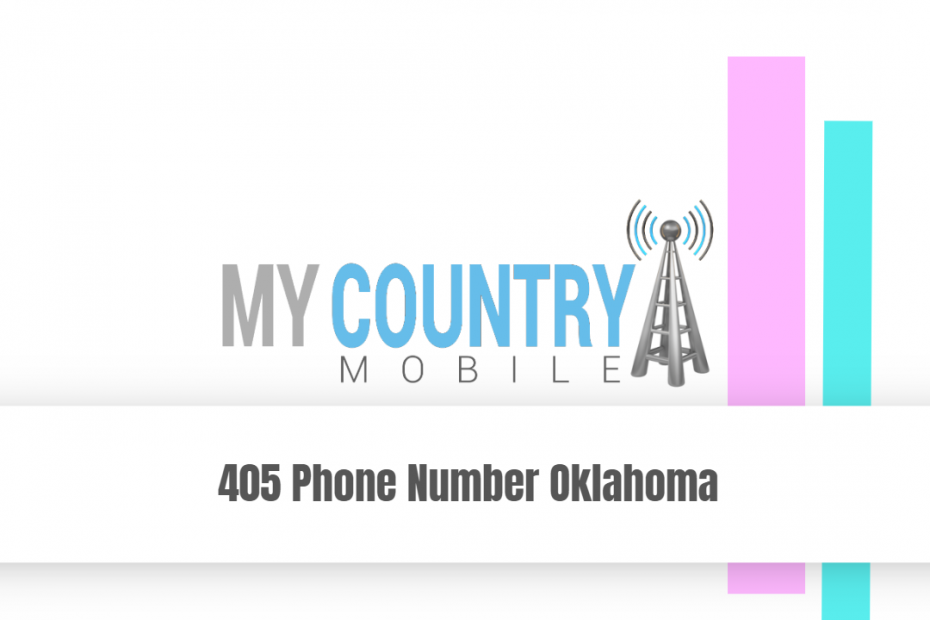 405 Phone Number Oklahoma - My Country Mobile