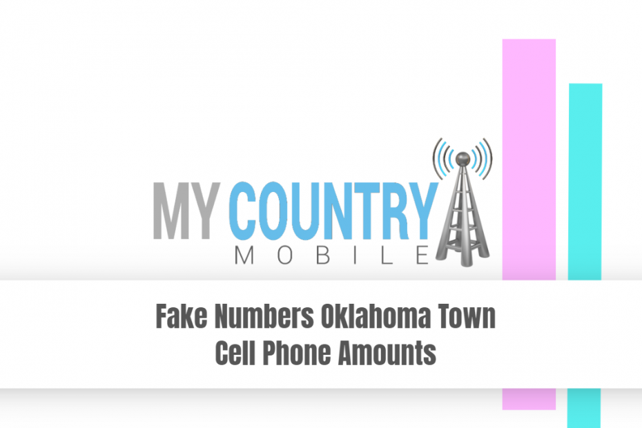 Fake Numbers Oklahoma Town Cell Phone Amounts - My Country Mobile