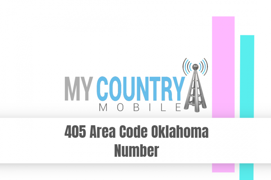405 Area Code Oklahoma Number - My Country Mobile