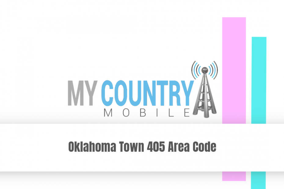 Oklahoma Town 405 Area Code - My Country Mobile